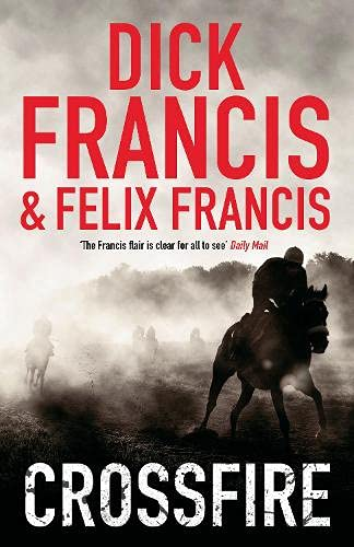 9780718156633: Crossfire (Francis Thriller)