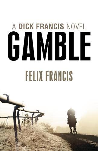 9780718156657: Gamble (Dick Francis Novel)