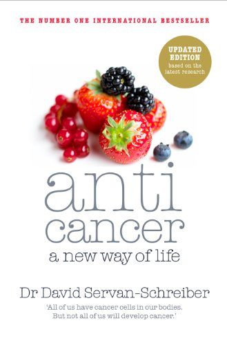 9780718156848: Anticancer: A New Way of Life