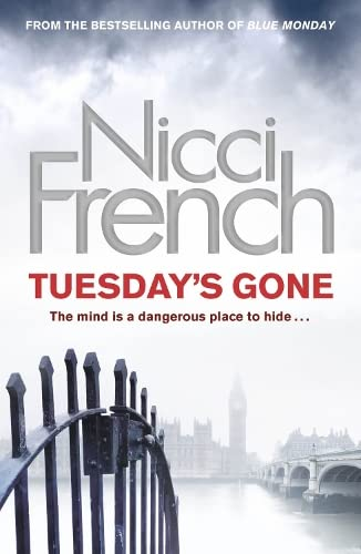TUESDAY'S GONE - FRIEDA KLEIN SERIES BOOK TWO - DOUBLE SIGNED FIRST EDITION FIRST PRINTING.