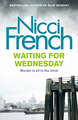 9780718156985: Waiting for Wednesday (Frieda Klein, Book 3)