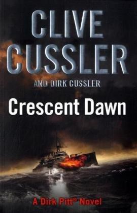 9780718157395: Crescent Dawn: 18 (Dirk Pitt novel)