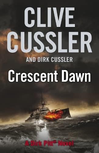 9780718157401: Crescent Dawn: Dirk Pitt #21 (The Dirk Pitt Adventures)