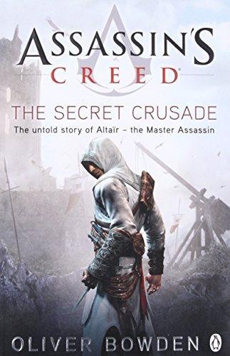9780718157456: The Secret Crusade: Assassin's Creed Book 3