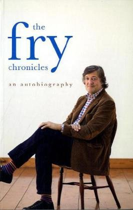 9780718157623: The Fry Chronicles: An Autobiography