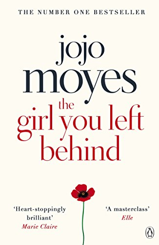 9780718157845: Jojo Moyes – The Girl You Left Behind: The number one bestselling romance from the author of Me Before You