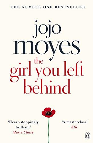 The Girl You Left Behind: Moyes, Jojo