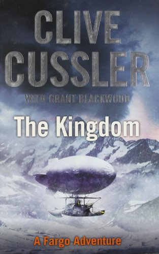 9780718157937: The Kingdom [May 30, 2011] Cussler, Clive