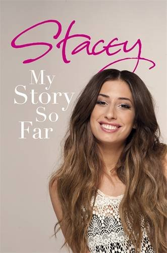 Stacey: My Story So Far (Hardcover): Stacey Solomon