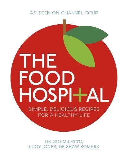 The Food Hospital: Jones, Lucy