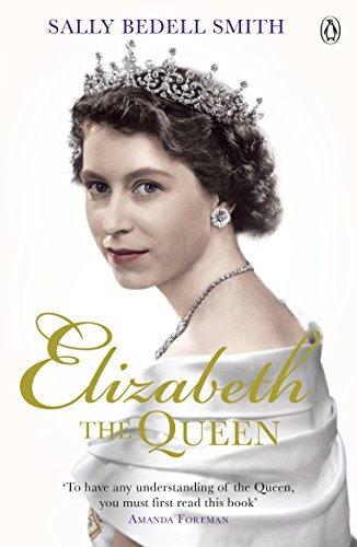 9780718158651: Elizabeth the Queen: The real story behind The Crown