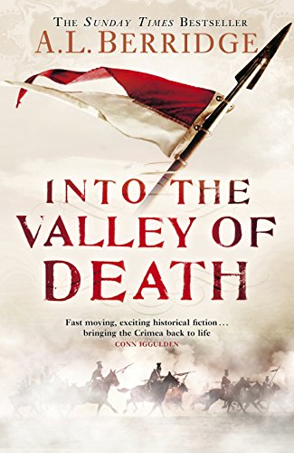 Into the Valley of Death: Berridge, A L