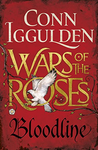 9780718159887: Bloodline. War Of The Roses (The Wars of the Roses)
