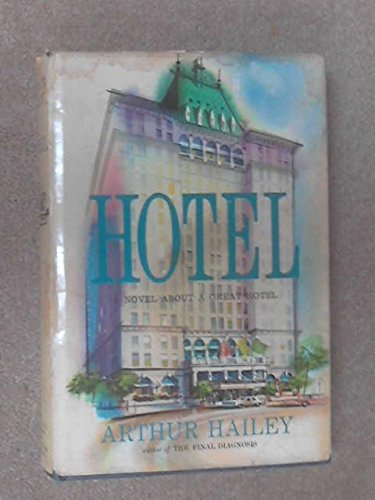 Hotel (0718170024) by Arthur Hailey