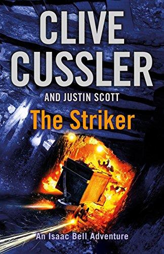 9780718176754: The Striker: Isaac Bell #6