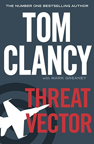 9780718176945: Threat Vector (Jack Ryan Jr)
