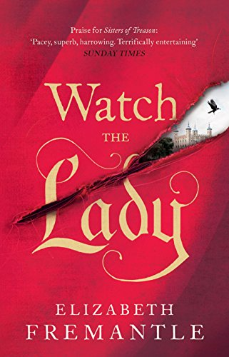 9780718177119: Watch the Lady (The Tudor Trilogy)