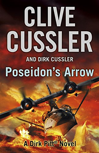 Poseidon's Arrow. A Dirk Pitt Novel.
