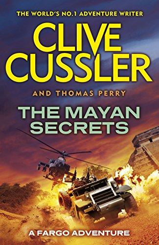 The Mayan Secrets: #5: Fargo Adventures: Clive; Perry, Thomas Cussler