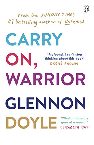 9780718177362: Carry On, Warrior: The real truth about being a woman