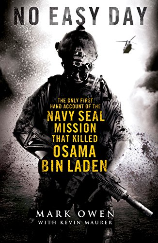 9780718177522: No Easy Day: The Only First-hand Account of the Navy Seal Mission that Killed Osama Bin Laden