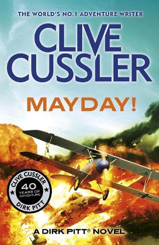 Mayday!: Dirk Pitt #1: Cussler, Clive