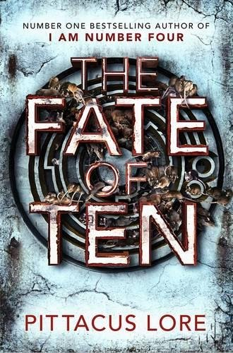 9780718178376: The Fate of Ten: Lorien Legacies Book 6