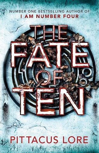 THE FATE OF TEN - BOOK 6 OF THE LORIEN LEGACIES - LIMITED EDITION, SIGNED & NUMBERED FIRST EDITIO...