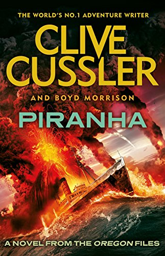 9780718178741: Piranha (The Oregon Files)