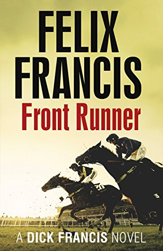 9780718178840: Front Runner: A Dick Francis Novel (Francis Thriller)
