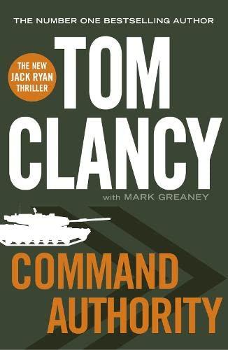 9780718178871: Command Authority (Jack Ryan 13)