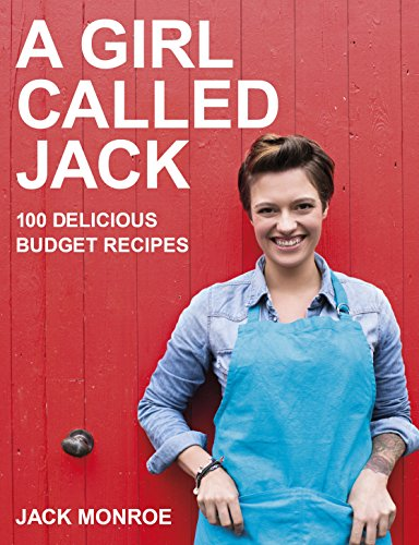 9780718178949: A Girl Called Jack: 100 Delicious Budget Recipes