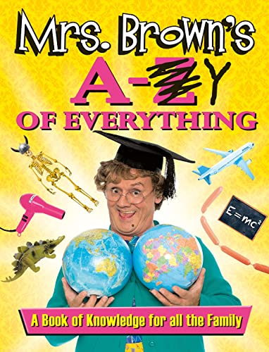 9780718178956: Mrs Brown's a To Y of Everything
