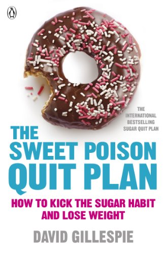 9780718179045: The Sweet Poison Quit Plan