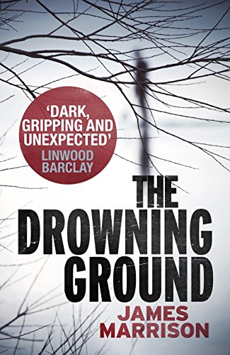 9780718179106: The Drowning Ground