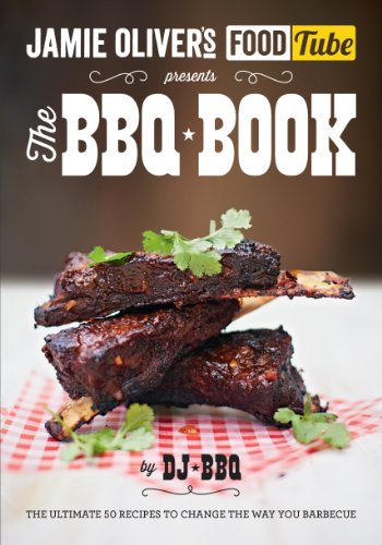9780718179182: Jamie's Food Tube: The BBQ Book (Jamie Olivers Food Tube)