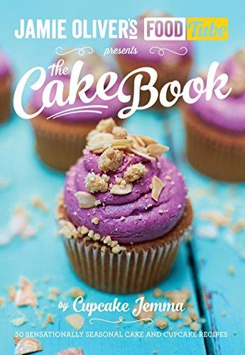 9780718179205: Jamie's Food Tube: The Cake Book (Jamie Olivers Food Tube)