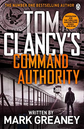 9780718179229: Command Authority: INSPIRATION FOR THE THRILLING AMAZON PRIME SERIES JACK RYAN