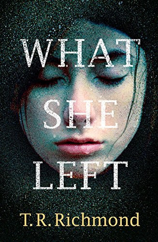What She Left: Richmond, T R