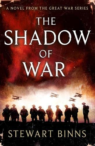 9780718179977: The Shadow of War: The Great War Series Book 1