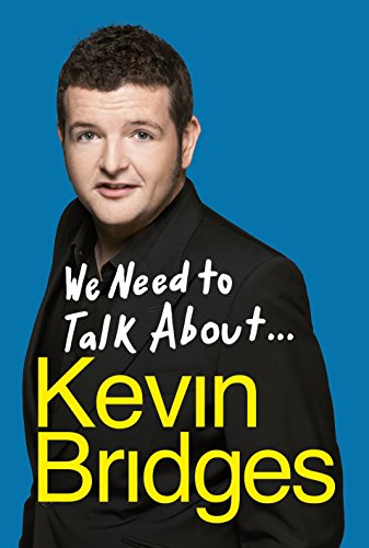 9780718180133: We need to talk about . . . Kevin bridges