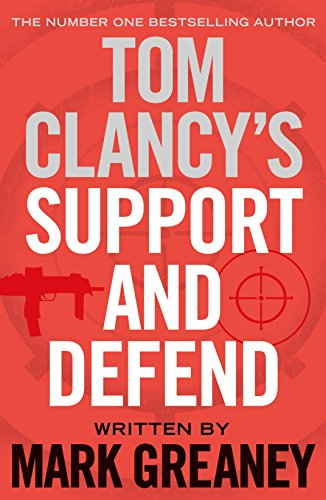 9780718180447: Tom Clancy's Support and Defend