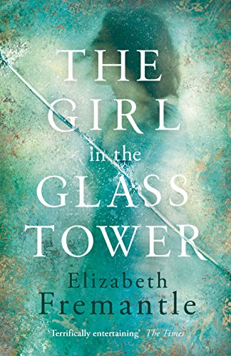 9780718180461: The Girl in the Glass Tower