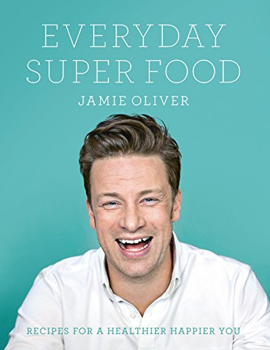 9780718181239: Everyday Super Food
