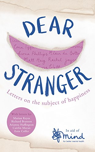 9780718181611: Dear Stranger: Letters on the Subject of Happiness