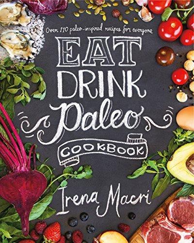 9780718181659: Eat Drink Paleo