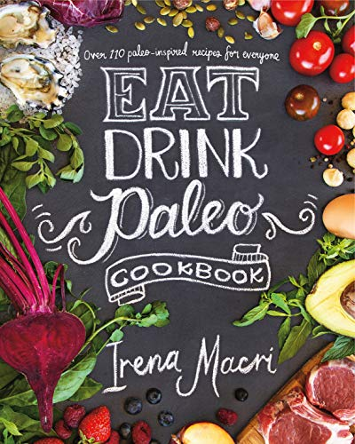 9780718181659: Eat Drink Paleo