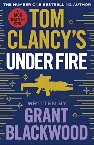 9780718181871: Tom Clancy's Under Fire