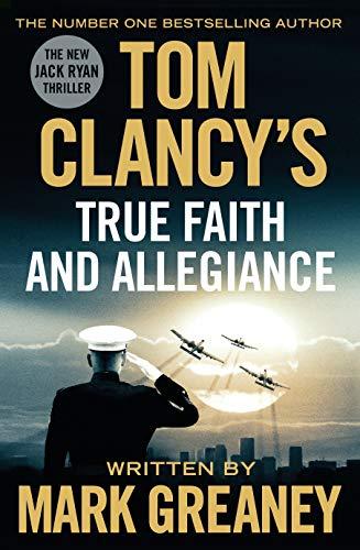 9780718181963: Tom Clancy's True Faith and Allegiance (Jack Ryan)