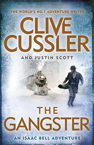 9780718182861: The Gangster. Isaac Bell 9